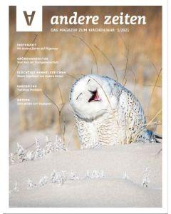 Magazin Andere Zeiten 1/2021